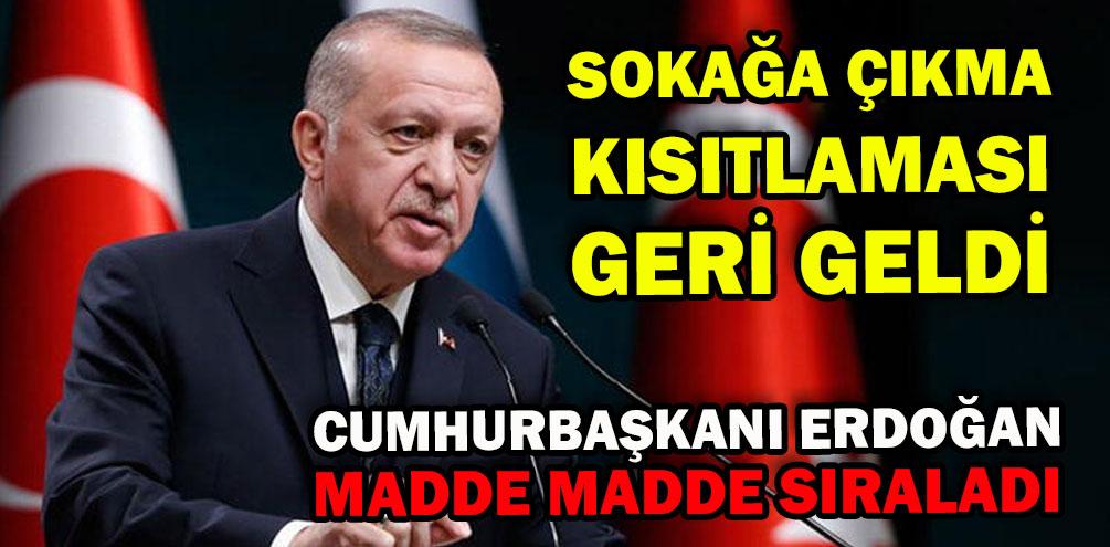 CumhurBaşkanı Erdoğan Madde Madde Sıraladı!